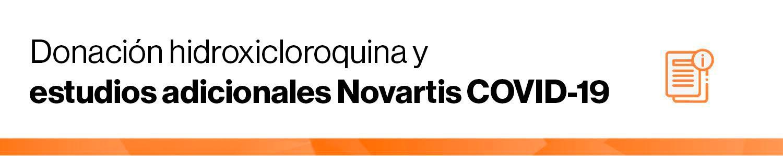 banner Donación hidroxicloroquina y estudios adicionales Novartis COVID-19